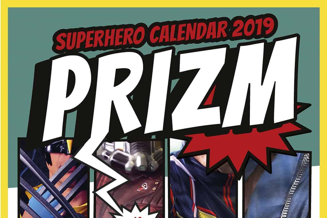 Prizm Insurance Superheroes Calendar 2019
